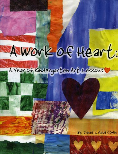 amazon com a work of heart a year of kindergarten art lessons