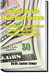 Income for Life Muni Bond Secrets - 149