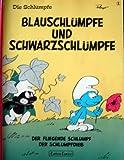 Die Schlümpfe I. Blauschlümpfe und Schwarzschlümpfe