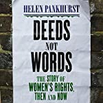 Deeds Not Words | Helen Pankhurst