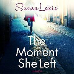 The Moment She Left