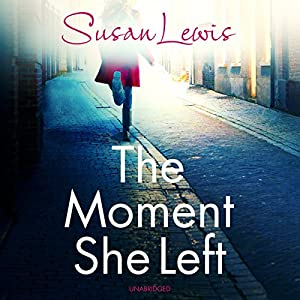 The Moment She Left Audiobook
