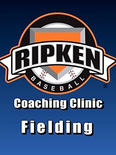 Ripken Baseball Coaching Clinic: Fielding Baseball Coaching Tips Drills