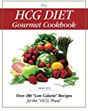 img - for The HCG Diet Gourmet Cookbook: Over 200