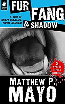 FUR, FANG & SHADOW by [Mayo, Matthew P.]