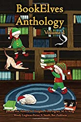 BookElves Anthology Volume 1: A selection of seasonal tales for Middle Grade readers