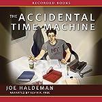 The Accidental Time Machine | Joe Haldeman