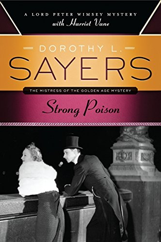 Strong Poison by Dorothy L. Sayers (Paperback)