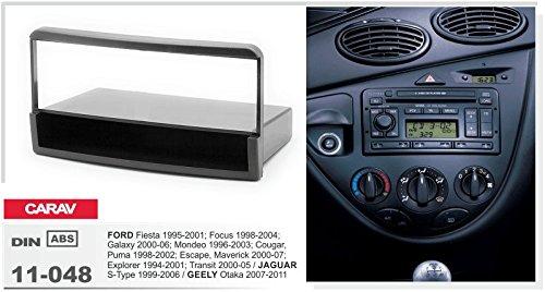 Maverick; Explorer; Transit S-Type CARAV 11-048-9-6 1-DIN Marco de pl/ástico para Radio para Fiesta; Focus; Galaxy; Mondeo; Cougar Puma; Escape