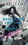 Shadows Before the Sun (Charlie Madigan, Book 4)