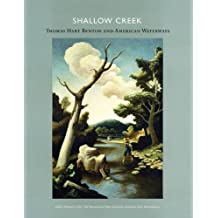 Shallow Creek: Thomas Hart Benton and American Waterways