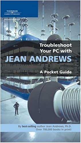 Troubleshoot Your PC with Jean Andrews: A Pocket Guide