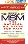 The Miracle of MSM: The Natural Solut...