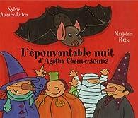 L'épouvantable nuit d'Agatha Chauve-souris par Marjolein Pottie