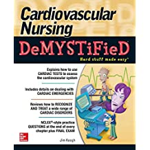 Cardiovascular Nursing Demystified