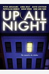 Up All Night Kindle Edition