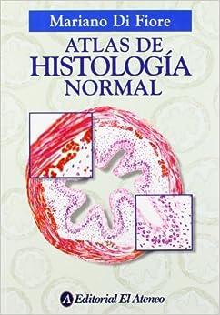 Book Atlas de Histologia Normal (Spanish Edition) by Mariano S. H. Di Fiore (1999-04-02)