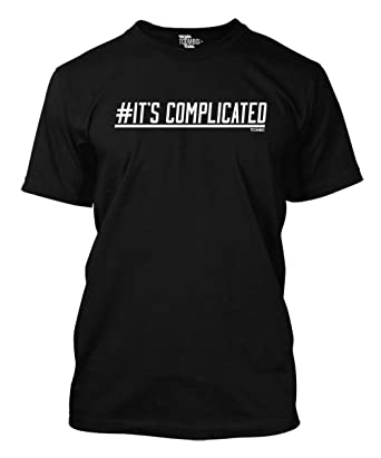 Image result for t shirt it's complicated