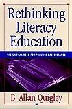 Rethinking Literacy Education