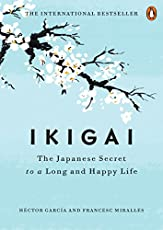 Book Summary Of Ikigai The Japanese Secret To A Long And Happy Life