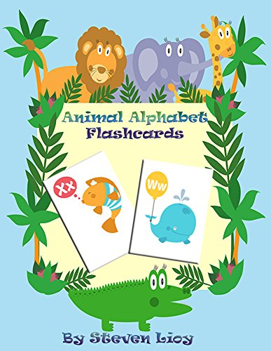 Animal Alphabet Flashcards: Teach your child to read