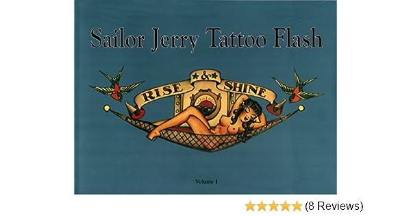 Sailor Jerry Tattoo Flash Rise Shine Vol 1 Don Ed Hardy Collins 8601417472972 Amazon Books