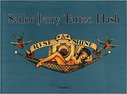 Sailor Jerry Tattoo Flash Rise Shine Vol 1 Don Ed Hardy