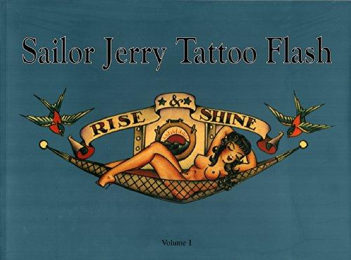 Sailor Jerry Tattoo Flash: Rise & Shine: Vol. 1 (Ed Hardy Tattoo Book)