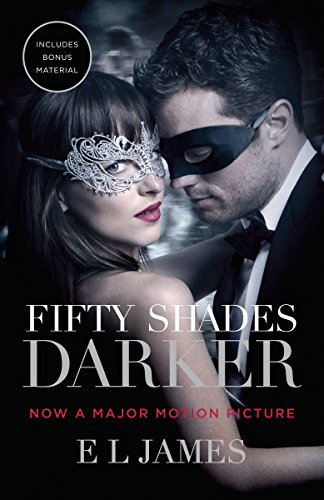 Fifty Shades Darker (Movie Tie-in Edition): Book Two of the Fifty Shades Trilogy (Fifty Shades of Grey Series)
