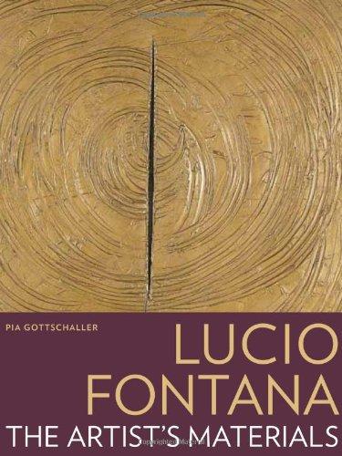 Lucio Fontana: The Artist's Materials