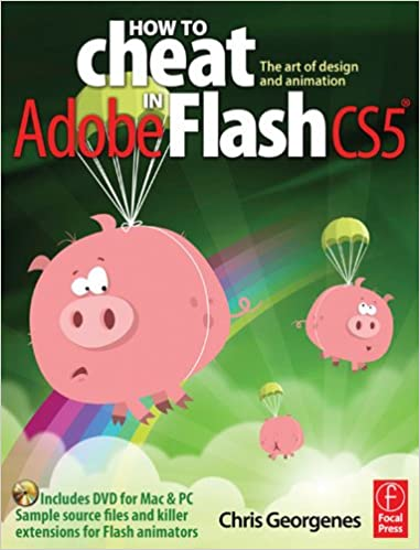 How To Cheat In Adobe Flash CS5: The Art Of Design And Animation Free Download
