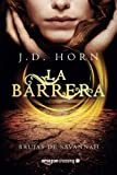 La barrera (Brujas de Savannah) (Spanish Edition)