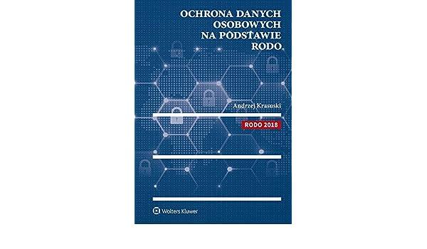 e00aec975da395 Ochrona danych osobowych na podstawie RODO: Andrzej Krasuski:  9788381244749: Amazon.com: Books