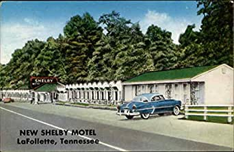 new shelby motel lafollette tennessee original vintage