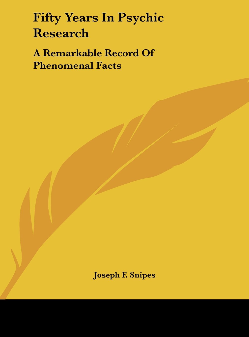 Fifty Years In Psychic Research: A Remarkable Record Of Phenomenal Facts ebook