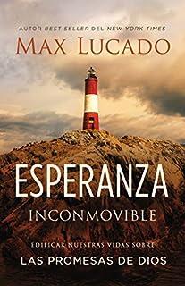 Book Cover: Esperanza inconmovible: Edificar nuestras vidas sobre las promesas de Dios