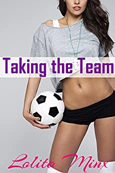 Taking the Team: An explicit hotwife group menage (eXplicitTales: Group Fun Book 1) by [Minx, Lolita]