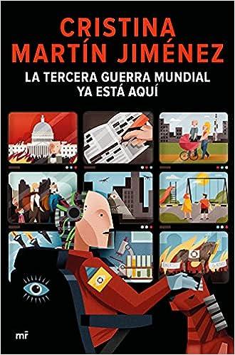 La Tercera Guerra Mundial ya está aquí de Cristina Martín Jiménez
