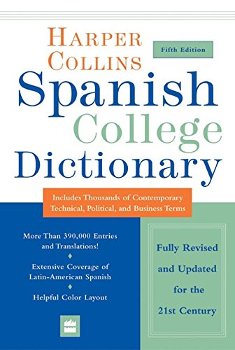 HarperCollins Spanish College Dictionary 5th Edition (Collins Language)
