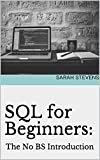 SQL for Beginners: The No BS Introduction