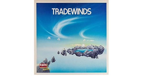 Kpm 1000 Series: Tradewinds by Mitch Dalton & Graham De