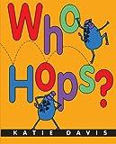 Who Hops?, Katie Davis, 0547519788