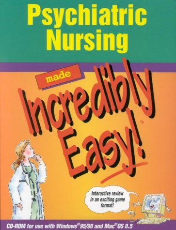 (Psychiatric Nursing Made Incredibly Easy! (CD-ROM for Windows and Macintosh) by Springhouse (2000-08-15))