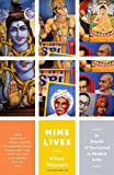Nine Lives: In Search of the Sacred in Modern India (Vintage Departures), William Dalrymple, 0307474461