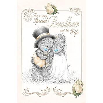 Very Special Brother And His Wife Wedding Card Me To You