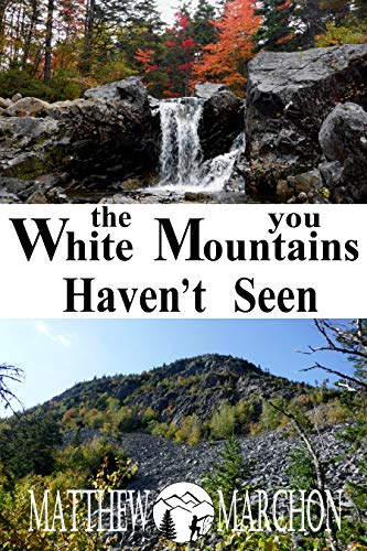 The White Mountains You Haven't Seen: (Free Sampler)