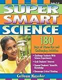 Super Smart Science, Colleen Kessler, 1593632134
