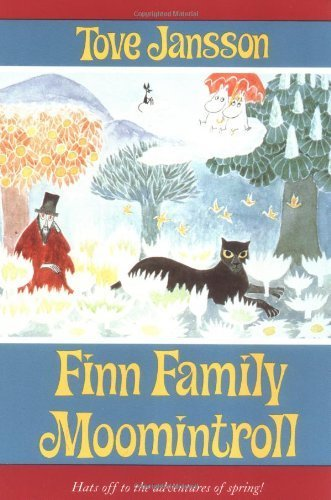 Finn Family Moomintroll Sunburst edition by Jansson, Tove published by Farrar, Straus and Giroux (BYR) Paperback