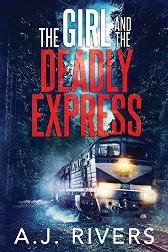 Book Cover: The Girl and the Deadly Express