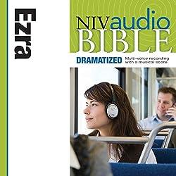NIV Audio Bible: Ezra (Dramatized)